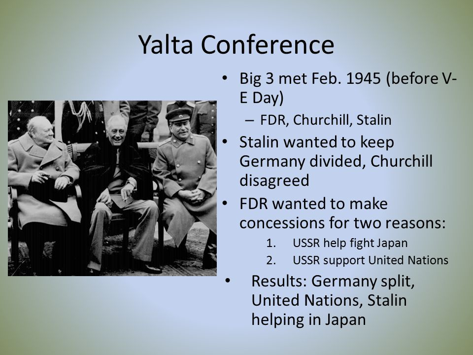 Yalta Conference Big 3 met Feb.