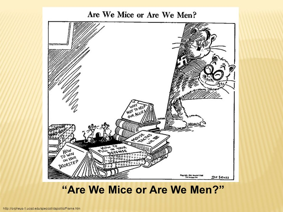 Are We Mice or Are We Men? http://orpheus-1.ucsd.edu/speccoll/dspolitic/Frame.htm