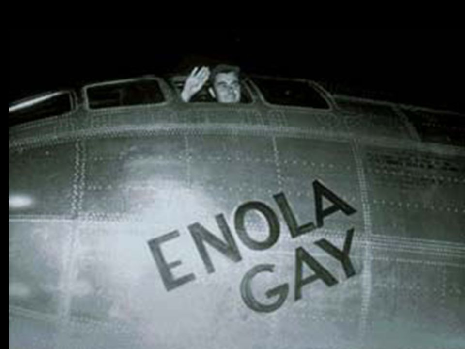 The Enola Gay Colonel Paul W.