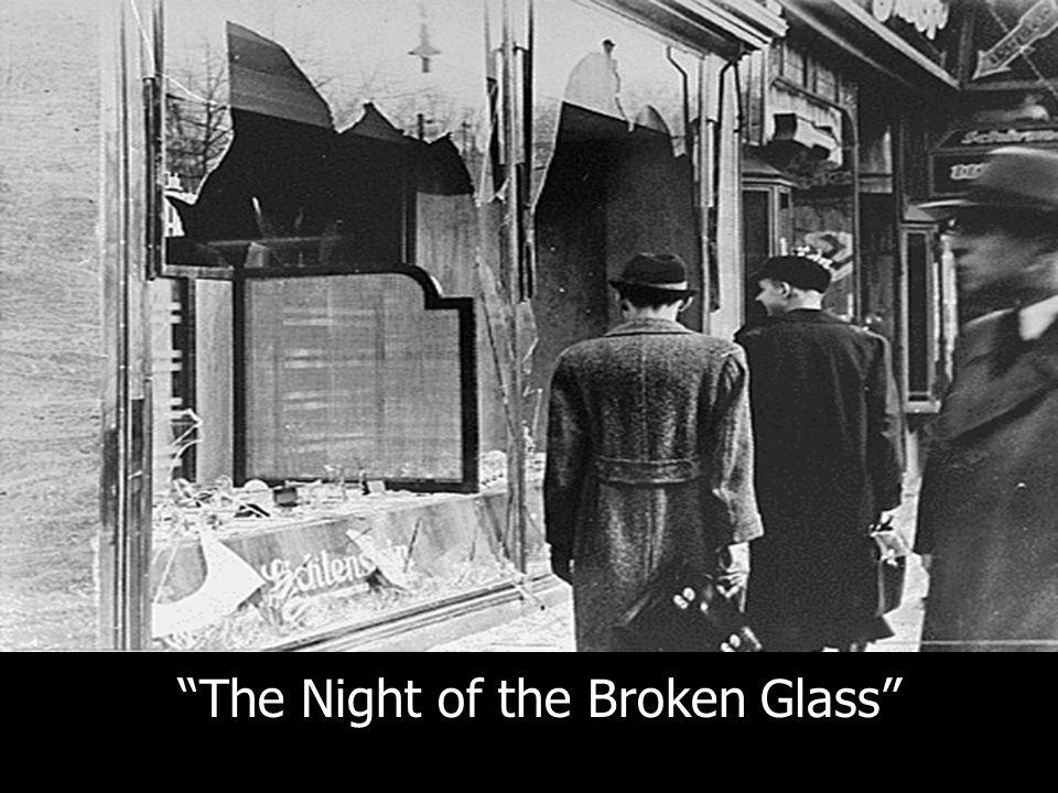 """The Night of the Broken Glass"""