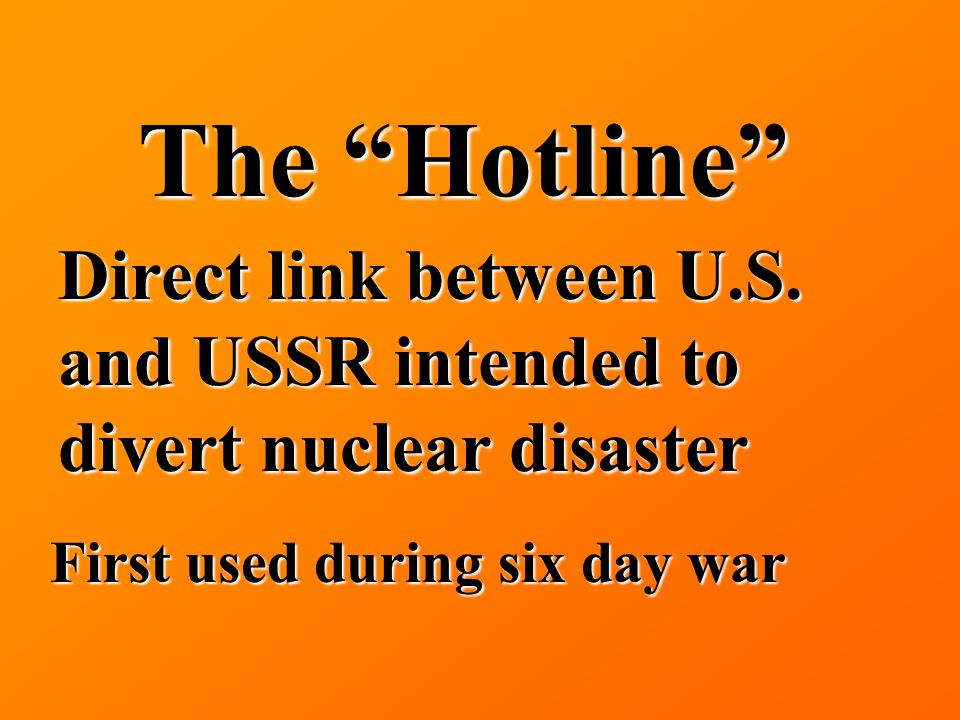 The Hotline Direct link between U.S.