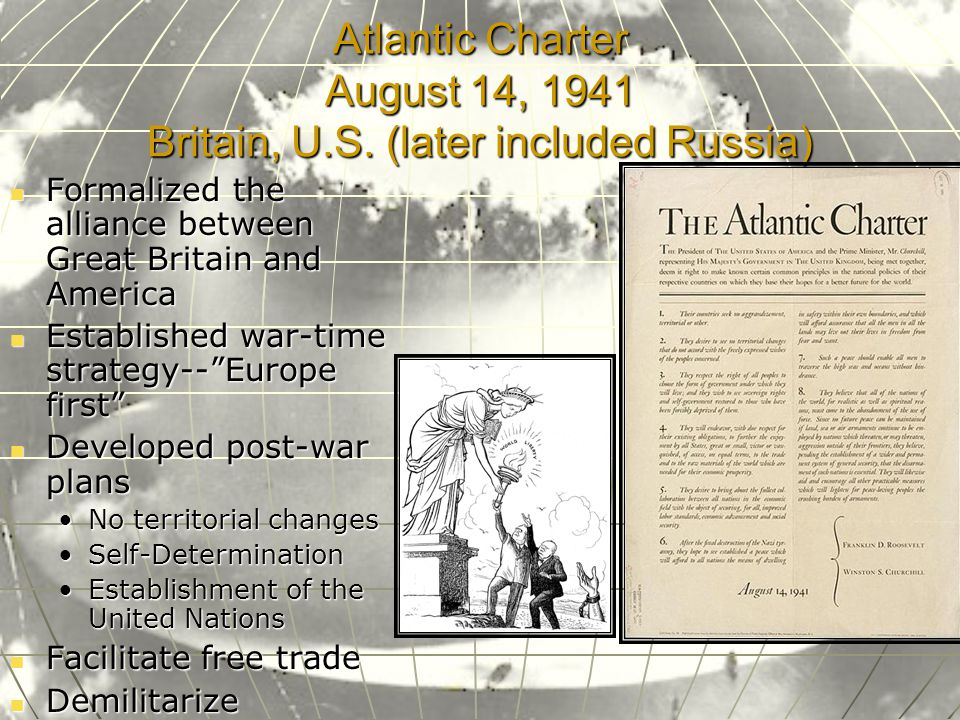 Atlantic Charter August 14, 1941 Britain, U.S.