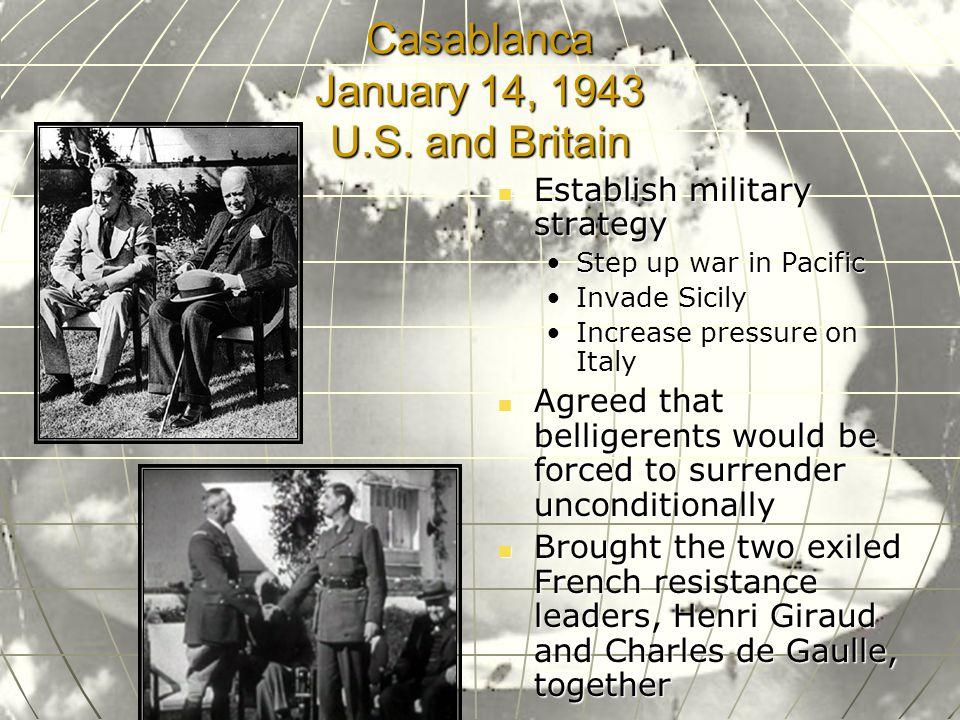 Casablanca January 14, 1943 U.S.