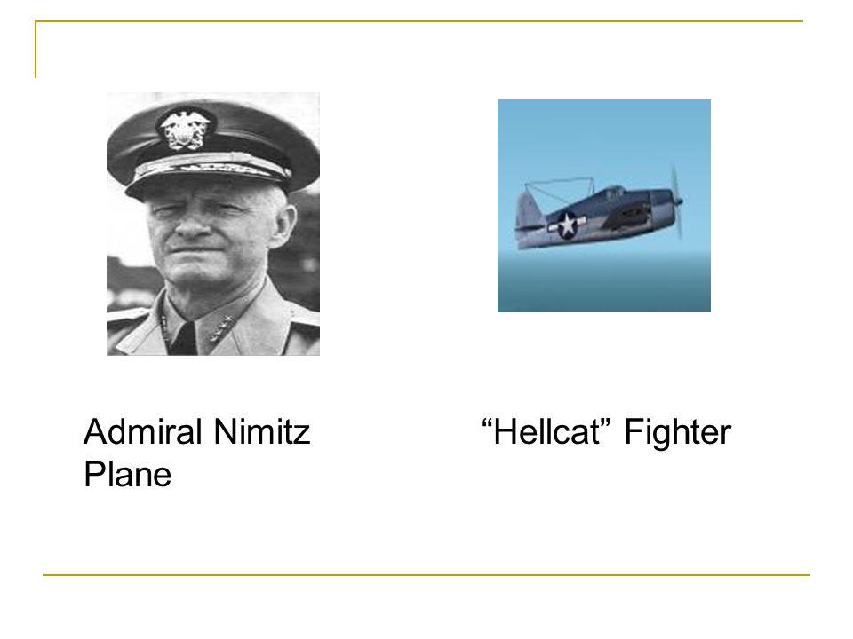 "Admiral Nimitz ""Hellcat"" Fighter Plane"
