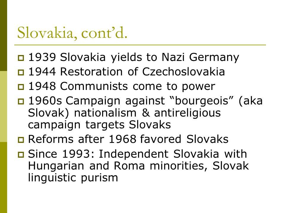 Slovakia, cont'd.