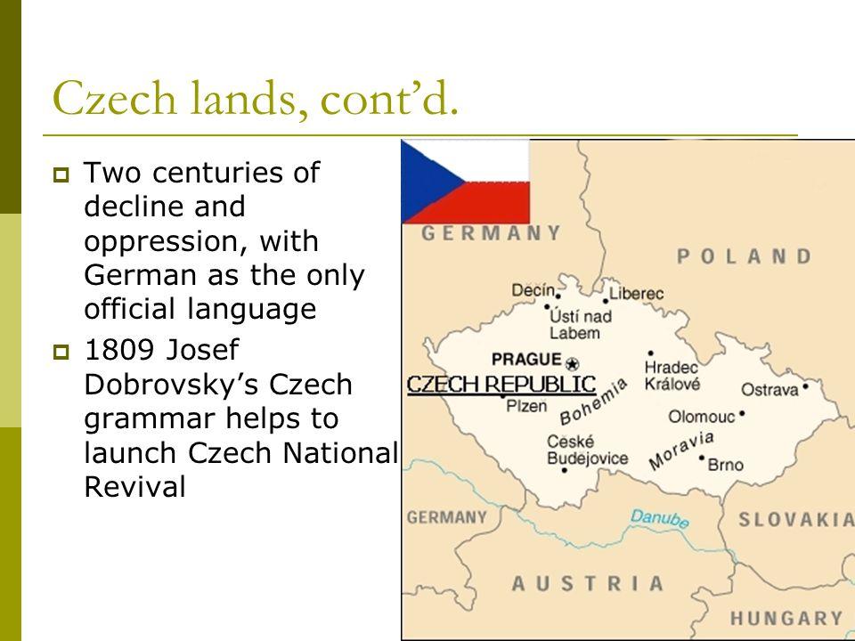 Czech lands, cont'd.