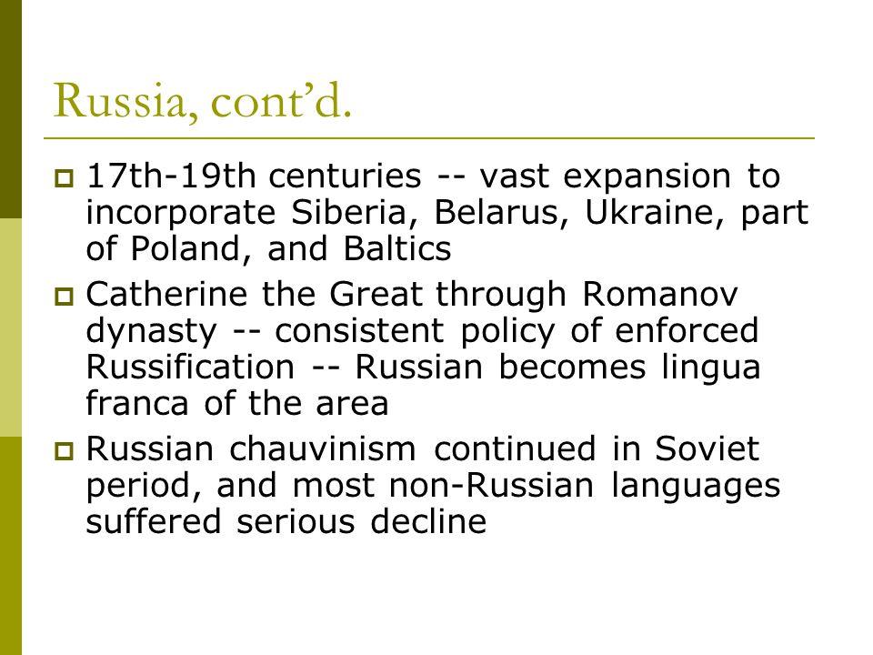 Russia, cont'd.