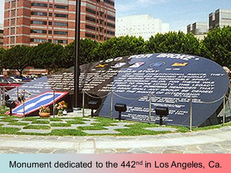 Monument dedicated to the 442 nd in Los Angeles, Ca.