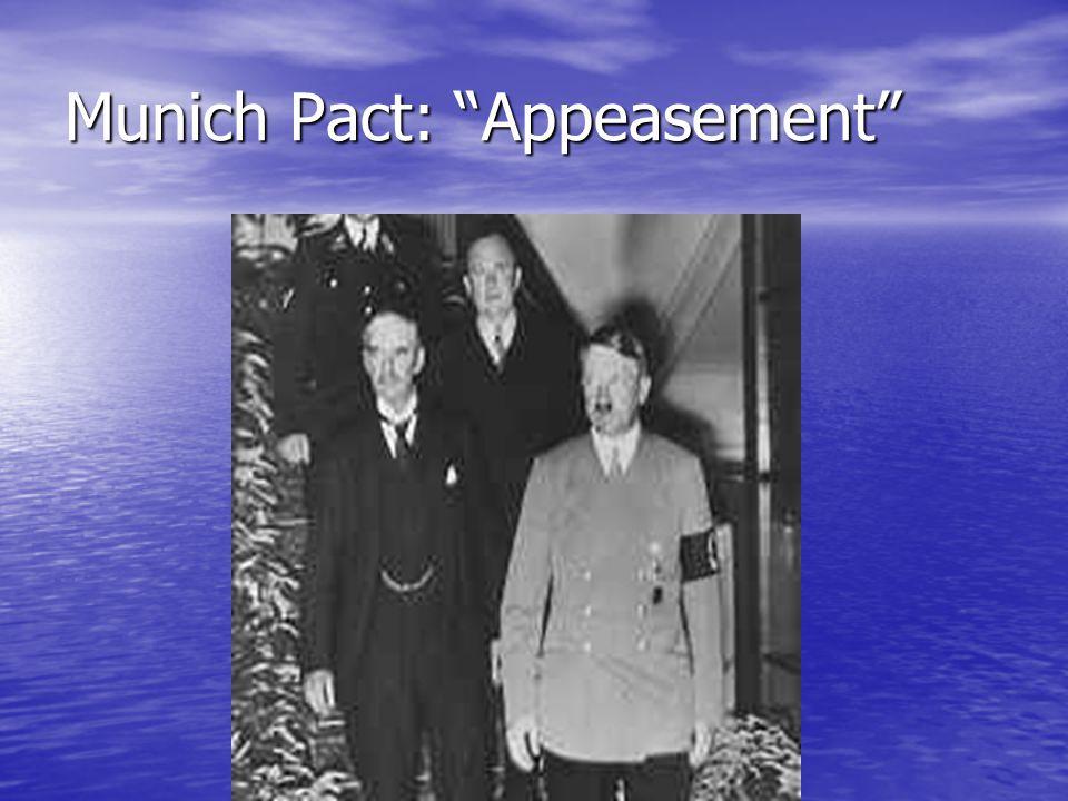 """Munich Pact: """"Appeasement"""""""