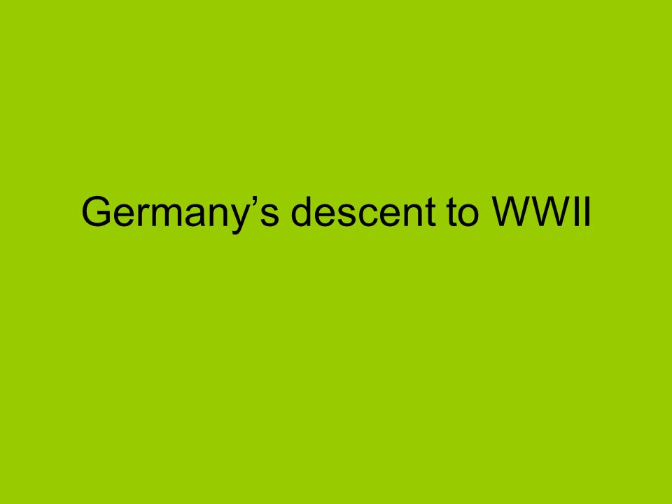Germany's descent to WWII