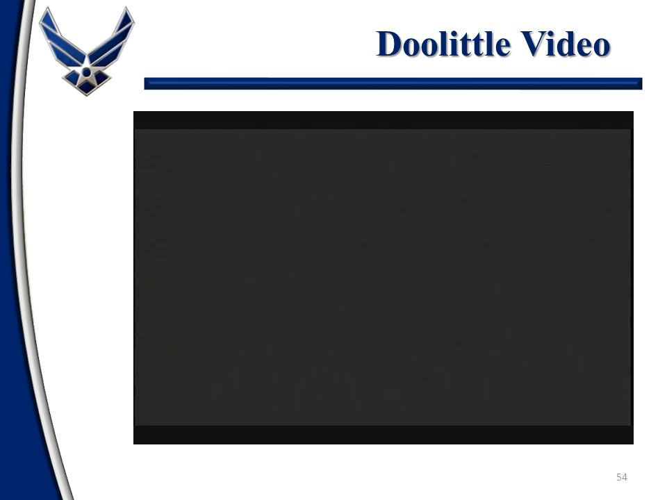 54 Doolittle Video
