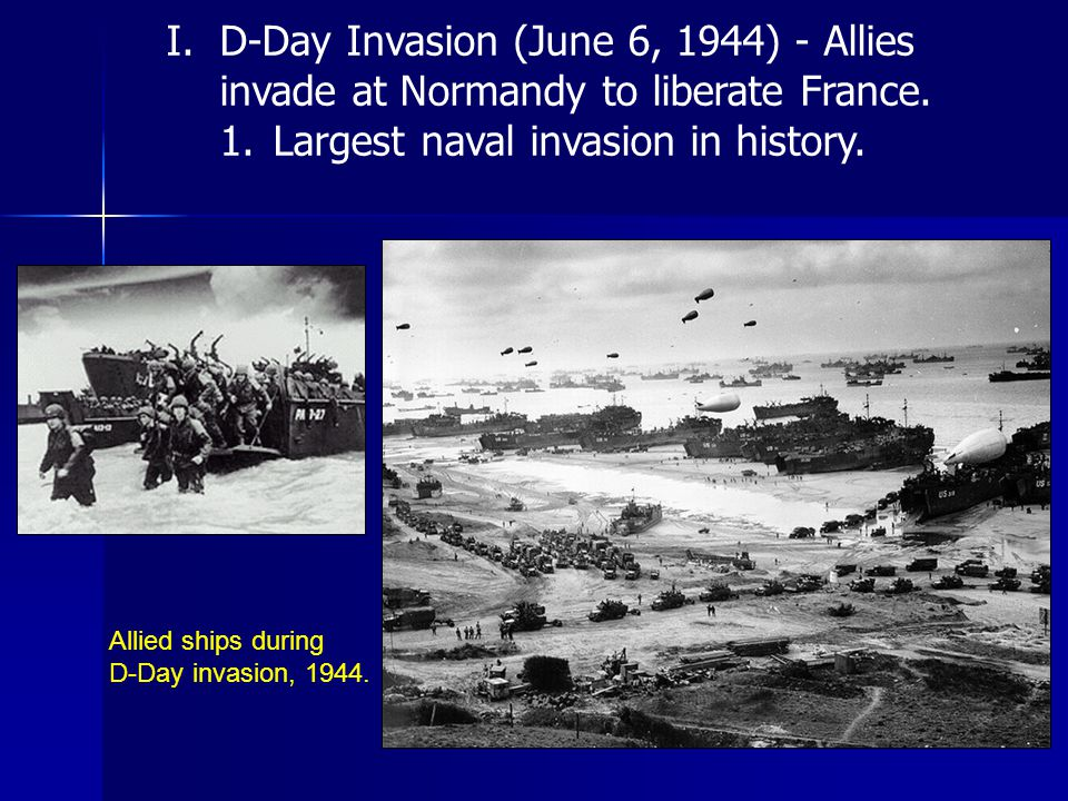 Allied ships during D-Day invasion, 1944.