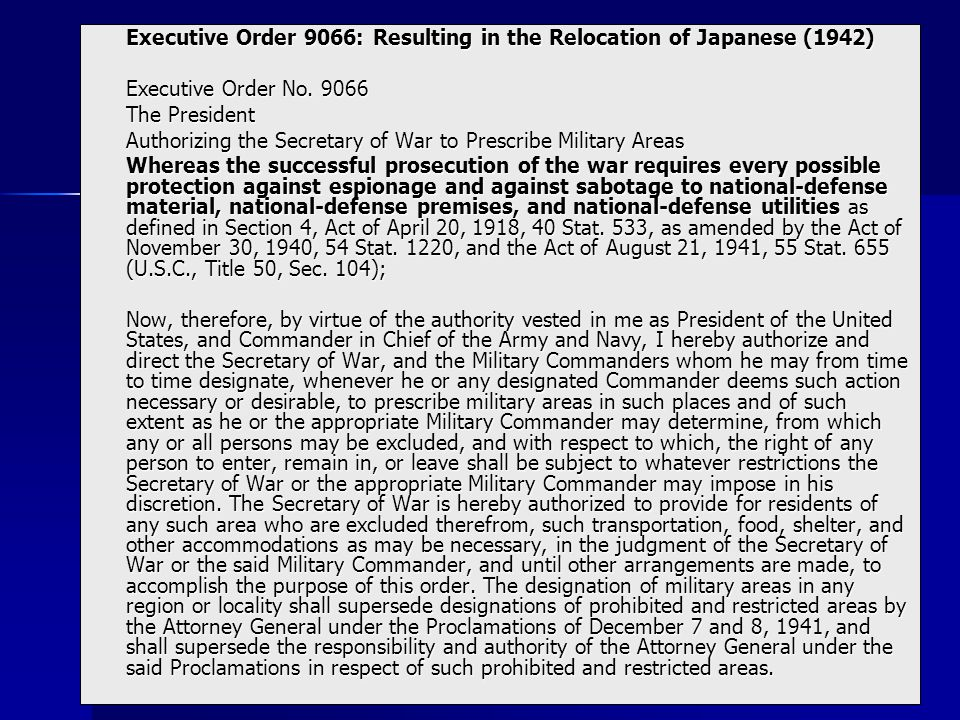 Executive Order 9066: Resulting in the Relocation of Japanese (1942) Executive Order No.