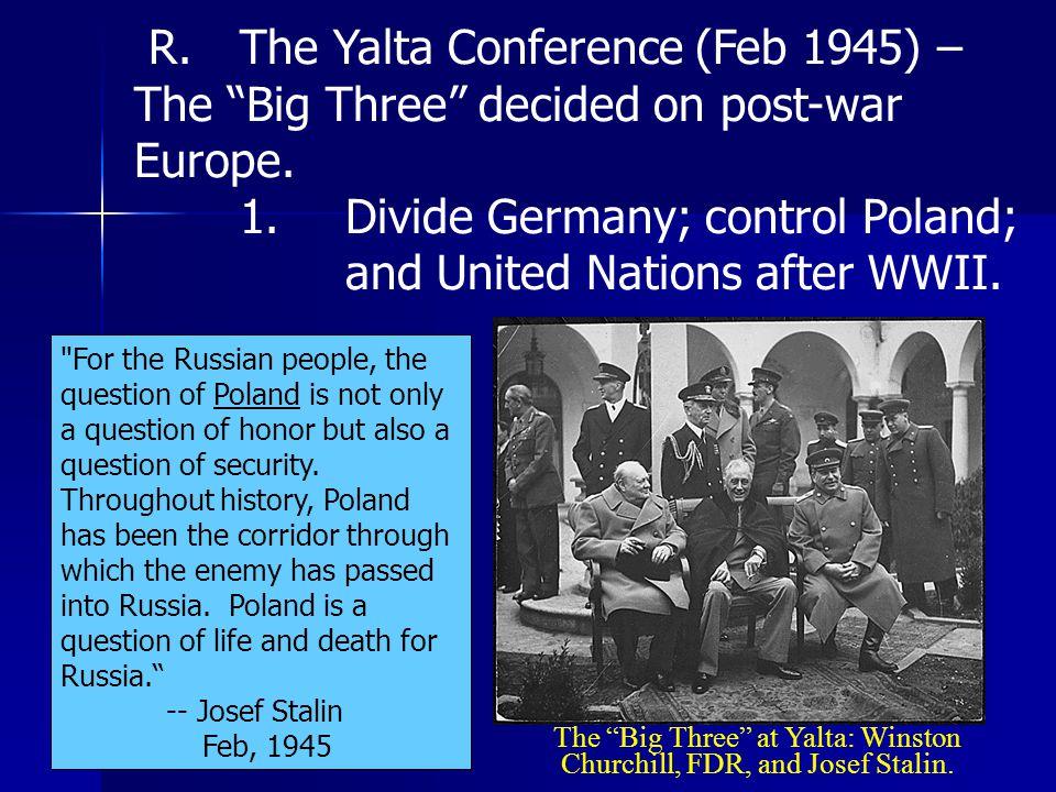 The Big Three at Yalta: Winston Churchill, FDR, and Josef Stalin.