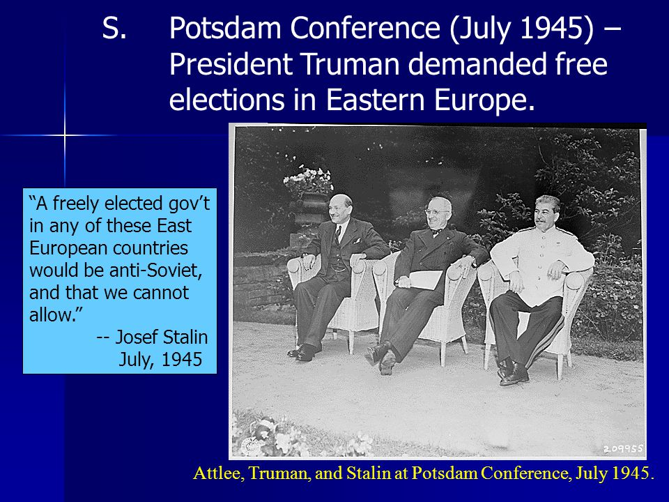 Attlee, Truman, and Stalin at Potsdam Conference, July 1945.
