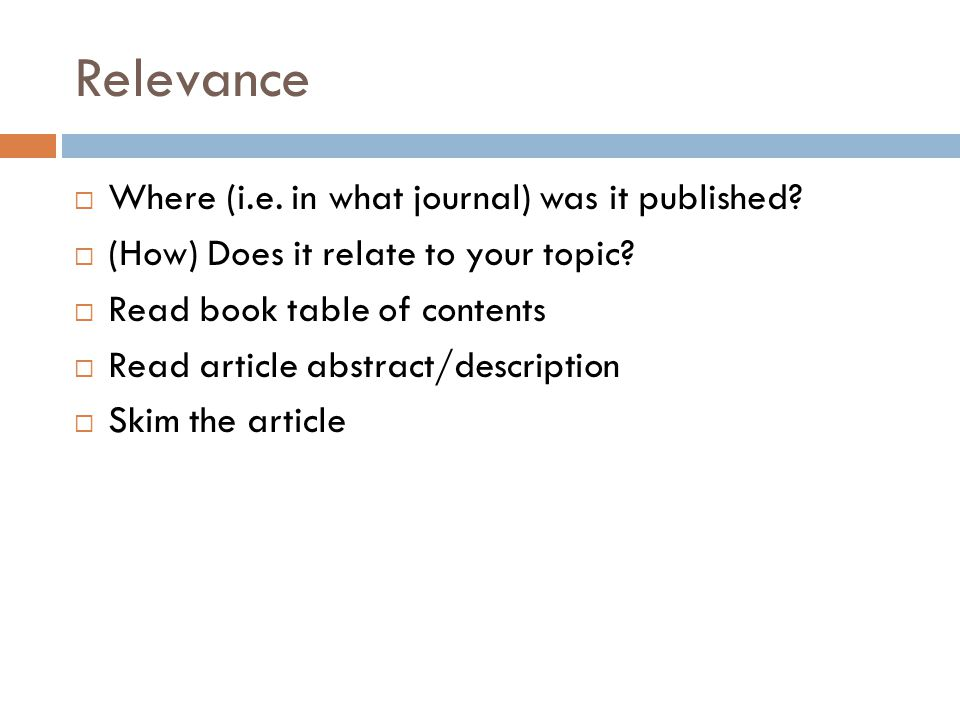 Relevance  Where (i.e. in what journal) was it published.