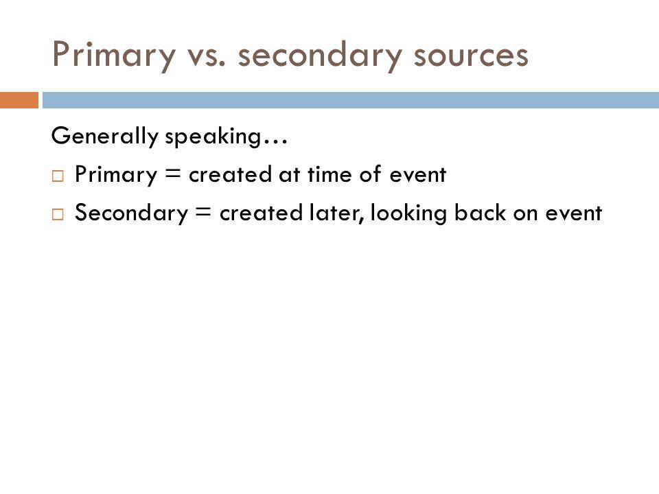 Primary or secondary? PrimarySecondary