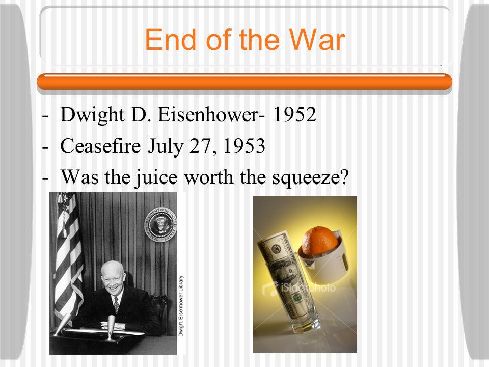 End of the War -Dwight D.