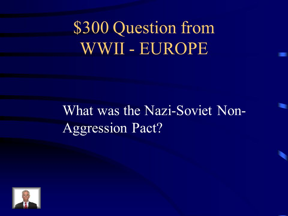$200 Answer from WWII - EUROPE The Battle of Stalingrad