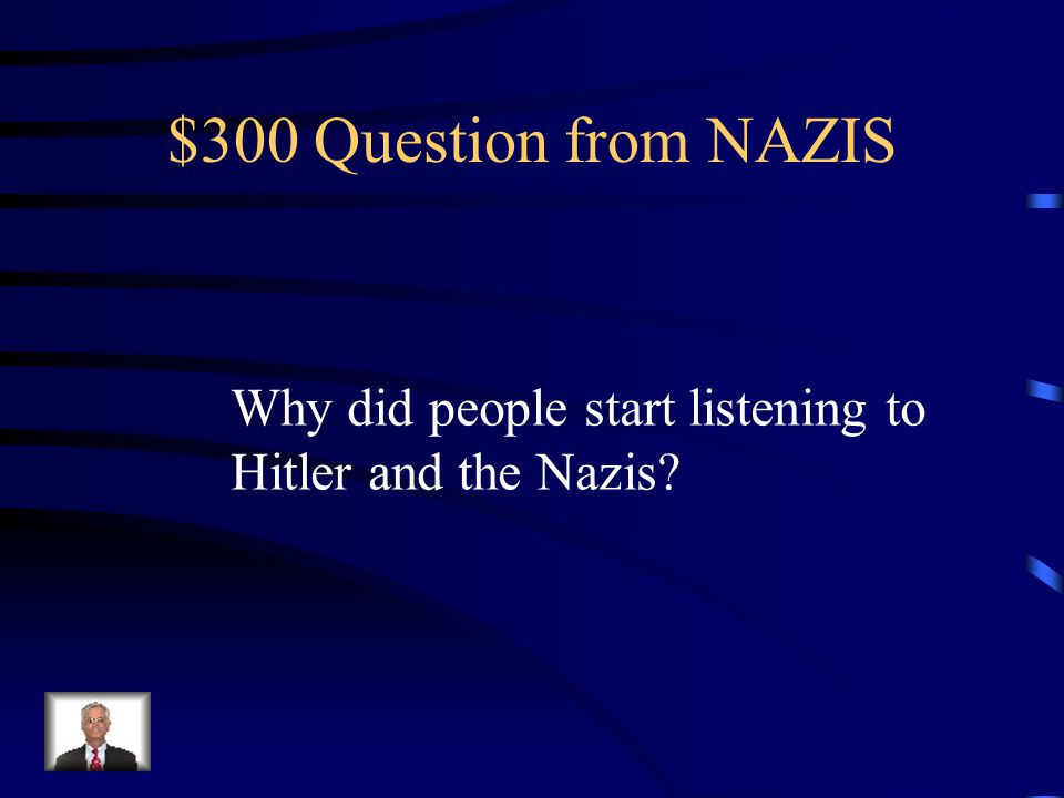 $200 Answer from NAZIS Adolf Hitler