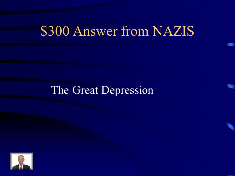 $300 Question from NAZIS Why did people start listening to Hitler and the Nazis?
