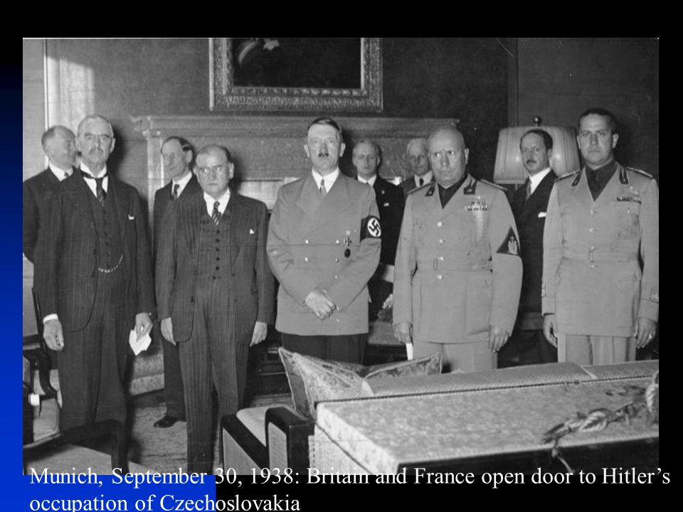 Munich, September 30, 1938: Britain and France open door to Hitler's occupation of Czechoslovakia