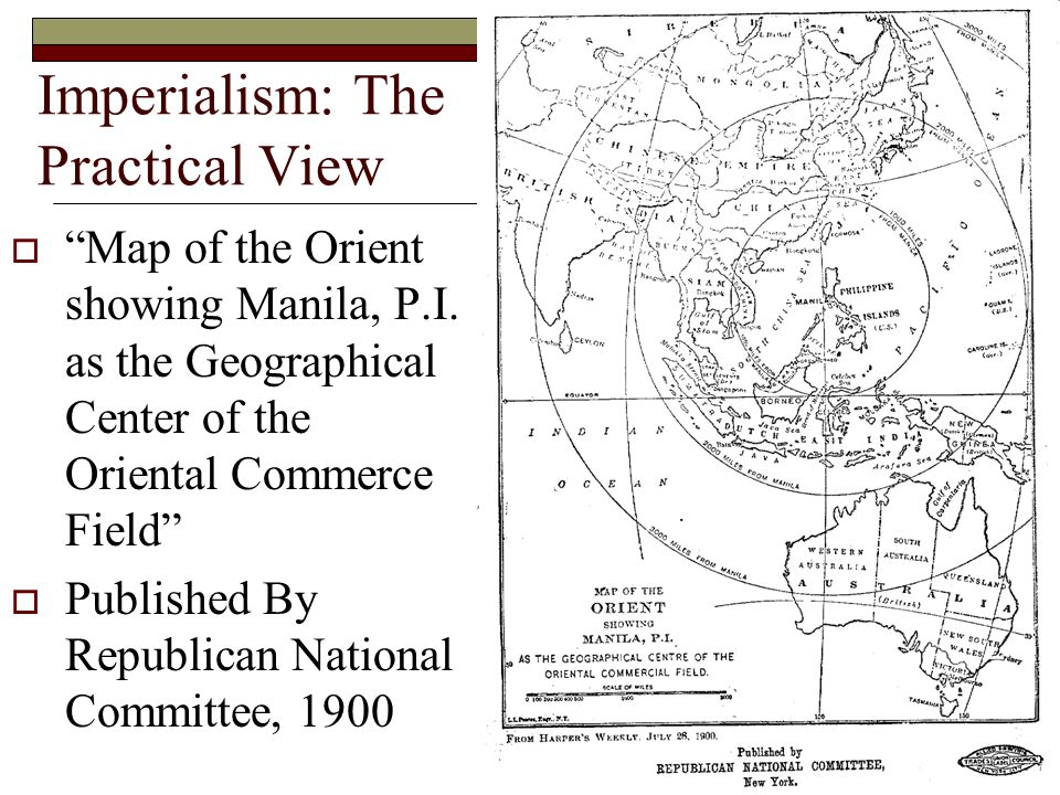 Imperialism: The Practical View  Map of the Orient showing Manila, P.I.