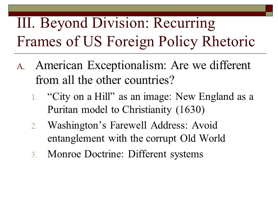 III. Beyond Division: Recurring Frames of US Foreign Policy Rhetoric A.
