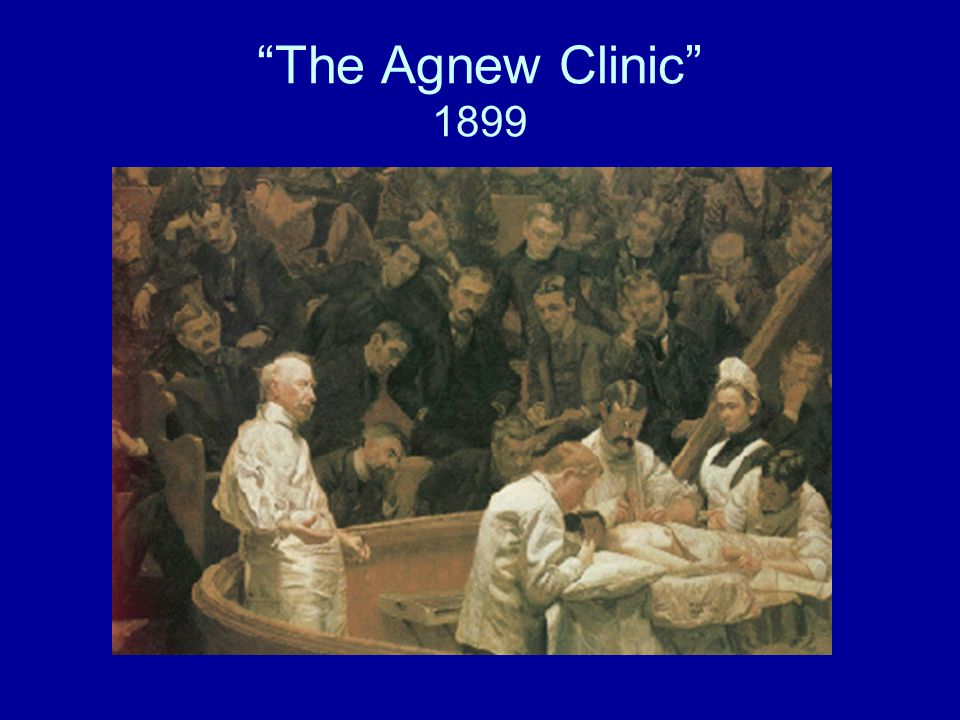 The Agnew Clinic 1899