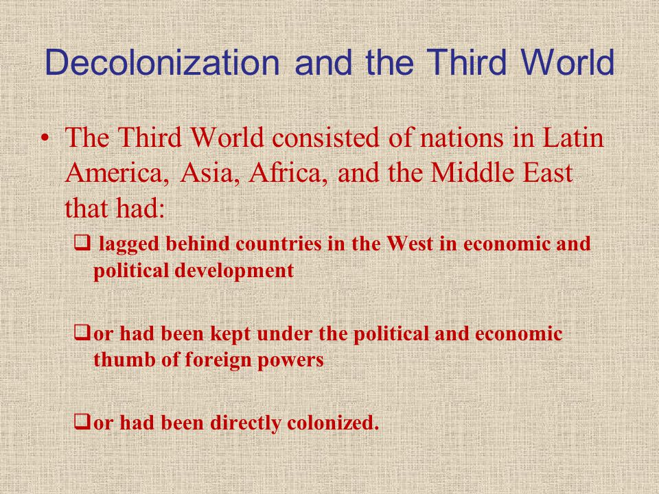Factors Leading to Decolonization After World War II, decolonization and national liberation became major agents of change in Asia, the Middle East, and Africa.