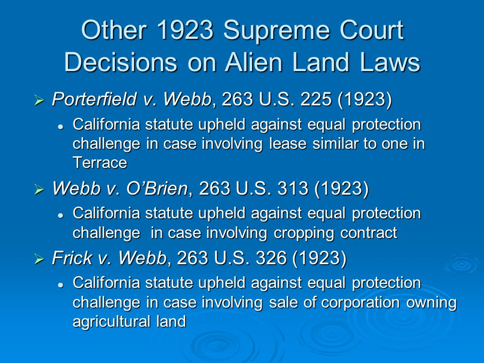 Other 1923 Supreme Court Decisions on Alien Land Laws  Porterfield v.
