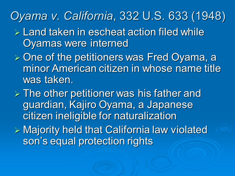 Oyama v. California, 332 U.S.