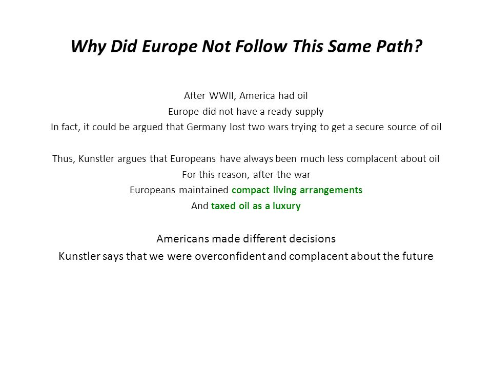 Why Did Europe Not Follow This Same Path.