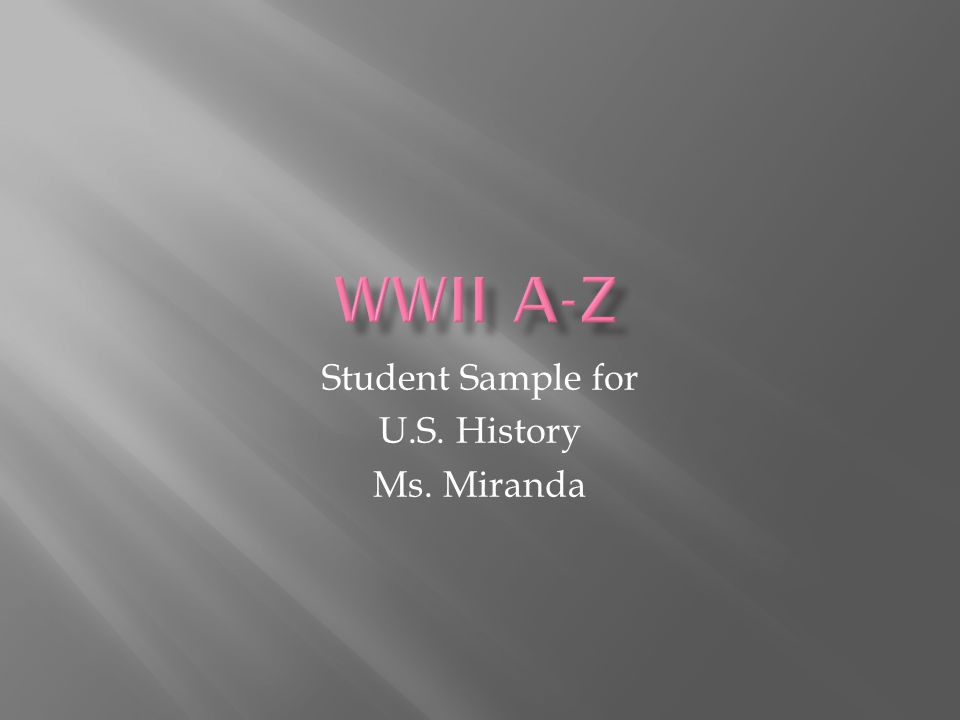 Student Sample for U.S. History Ms. Miranda