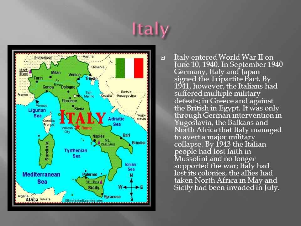  Italy entered World War II on June 10, 1940.