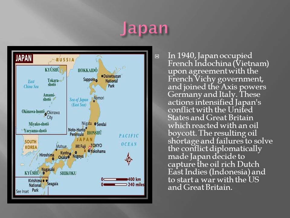  In 1940, Japan occupied French Indochina (Vietnam) upon agreement with the French Vichy government, and joined the Axis powers Germany and Italy.