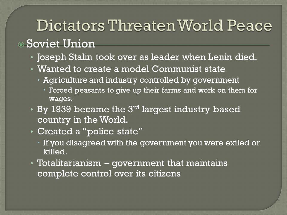  Soviet Union Joseph Stalin took over as leader when Lenin died.