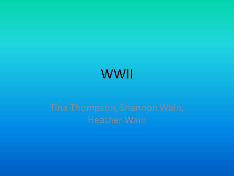 WWII Tina Thompson, Shannon Wain, Heather Wain