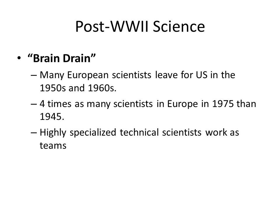 Post-WWII Science Computers – Transform societies into haves and have nots based on technical knowledge.