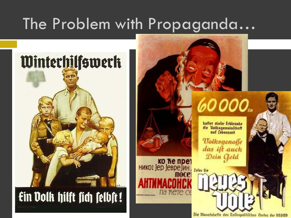 The Problem with Propaganda…