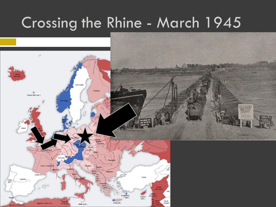 Crossing the Rhine - March 1945