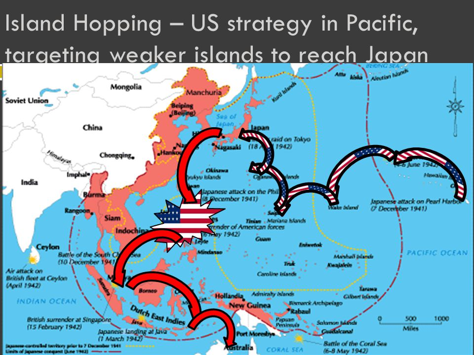 Island Hopping – US strategy in Pacific, targeting weaker islands to reach Japan