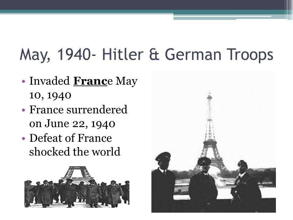1940-German Troops… Invaded Northern European countries: Denmark, Norway