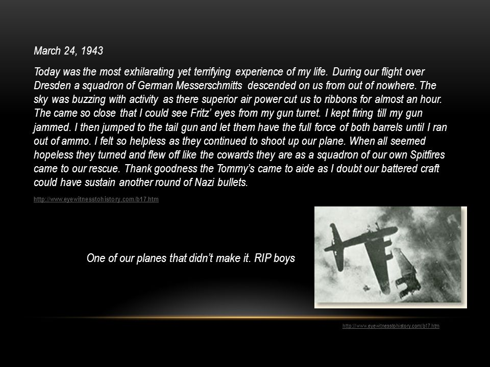 March 24, 1943 Today was the most exhilarating yet terrifying experience of my life.