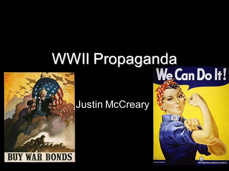 Purpose WII propaganda had many purposes during the war.