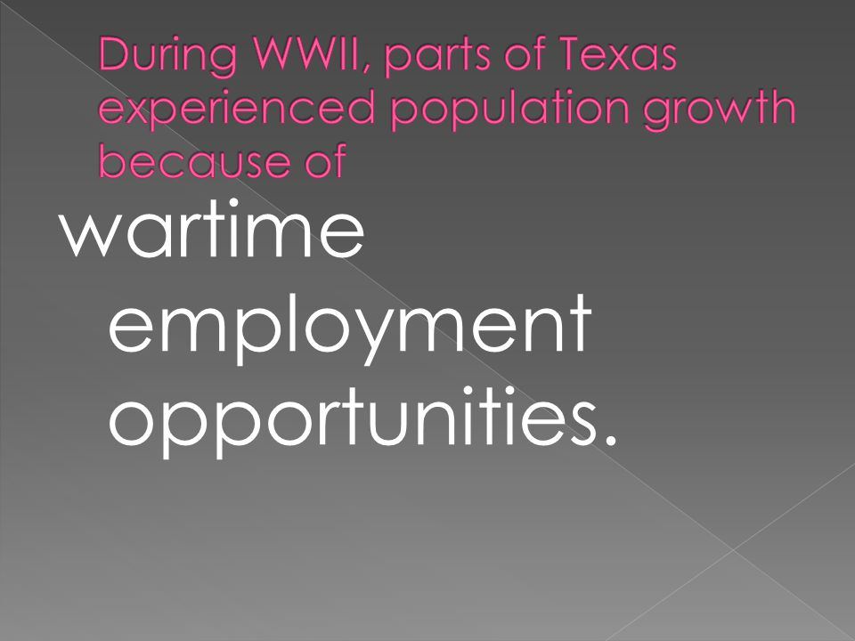 wartime employment opportunities.