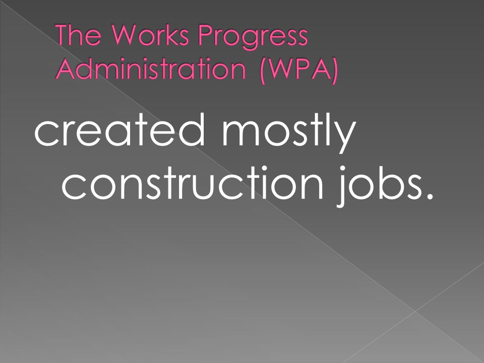created mostly construction jobs.