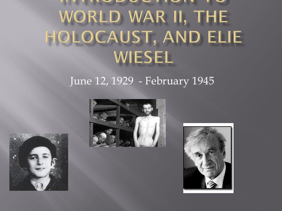 June 12, 1929 - February 1945
