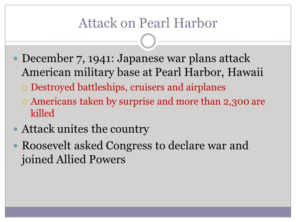 Attack on Pearl Harbor December 7, 1941: Japanese war plans attack American military base at Pearl Harbor, Hawaii  Destroyed battleships, cruisers an