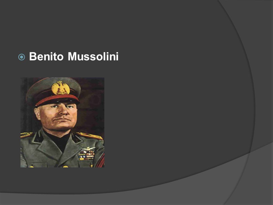 WWII Leaders  He was the Fascist Dictator of Italy